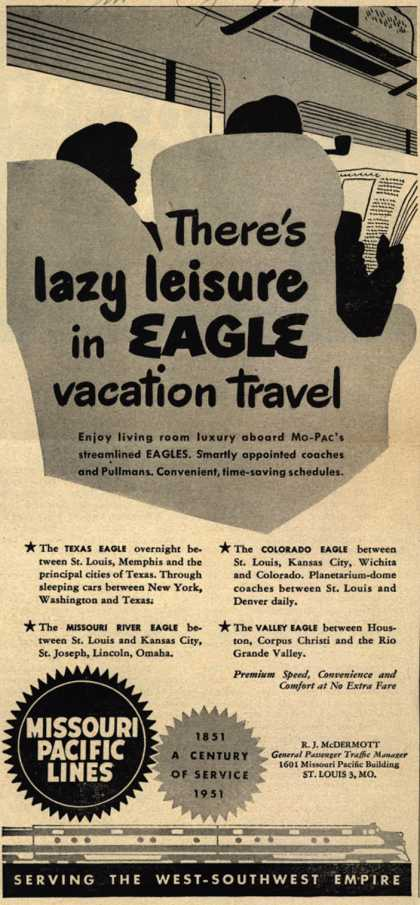 Missouri Pacific Line's Missouri Pacific Eagles – There's lazy leisure in Eagle vacation travel (1951)