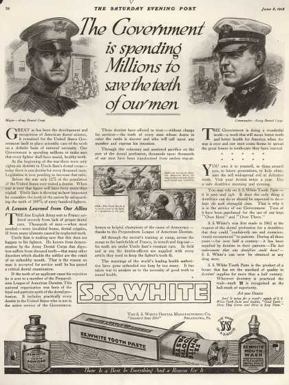 S. S. White Dental Manufacturing Co.'s tooth paste, tooth powder, mouth wash – The Government is spending Millions to save the teeth of our men (1918)