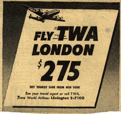 Trans World Airline's London – Fly TWA London $275 (1953)