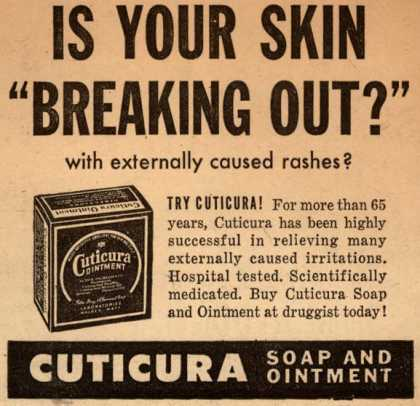 "Cuticura – Is Your Skin ""Breaking Out?"" (1947)"