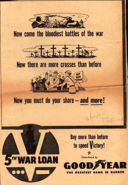 Goodyear's 5th War Loan – Now come the bloodiest battles of the war (1944)