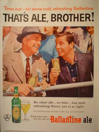 Ballantine Ale. That's Ale Brother Time Out (1956)