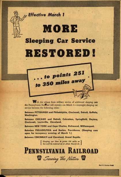 Pennsylvania Railroad – Effective March 1 More Sleeping cars Service restored! ...to points 251 to 350 miles away (1946)