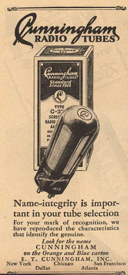 E.T. Cunningham's Radio Tubes – Cunningham Radio Tubes: Name-integrity is important in your tube selection (1929)