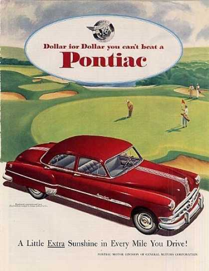 "Pontiac Car Ad ""A Little Extra Sunshine... (1951)"