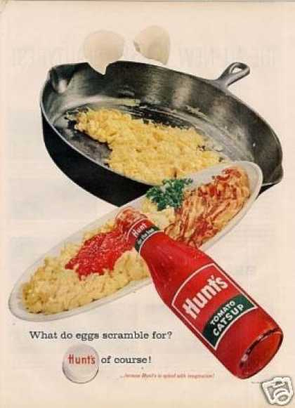 Hunt's Catsup Ad 'what Do Eggs... (1958)
