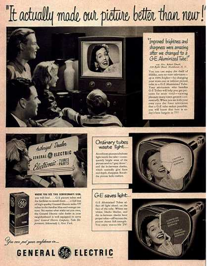 "General Electric Company's GE Aluminized Tube – ""It actually made our picture better than new!"" (1951)"