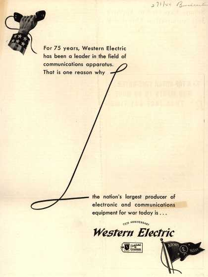 Western Electric's Corporate ad – For 75 years, Western Electric... (1944)