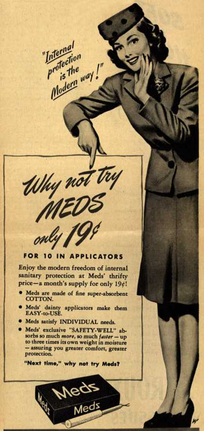 "Personal Products Corporation's Meds Tampons – ""Internal protection is the Modern way!"" (1944)"