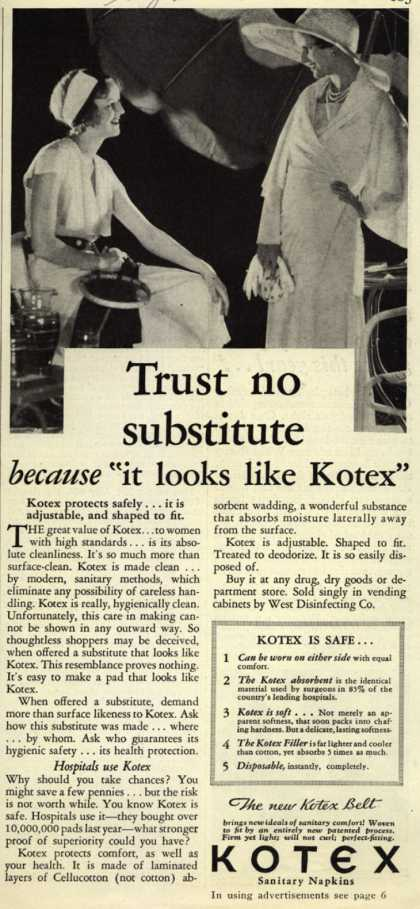 "Kotex Company's Sanitary Napkins – Trust no substitute because ""it looks like Kotex"" (1931)"