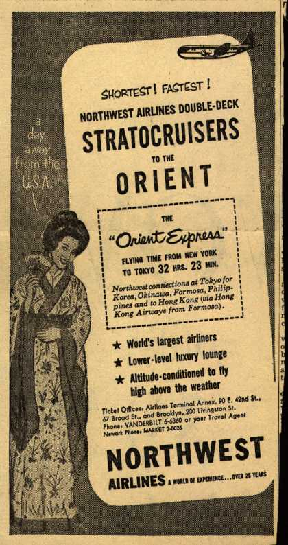 Northwest Airline's Orient Express – Shortest! Fastest! Northwest Airlines Double-Deck Stratocruiser to the Orient (1952)