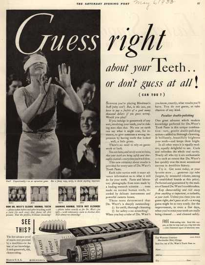 Western Company&#8217;s Dr. West&#8217;s Tooth Paste &#8211; Guess right about your Teeth... or don&#8217;t guess at all! (can you?) (1933)