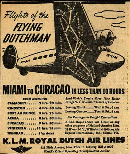 KLM Royal Dutch Airline's Flying Dutchman – Flights of the Flying Dutchman Miami to Curacao (1943)