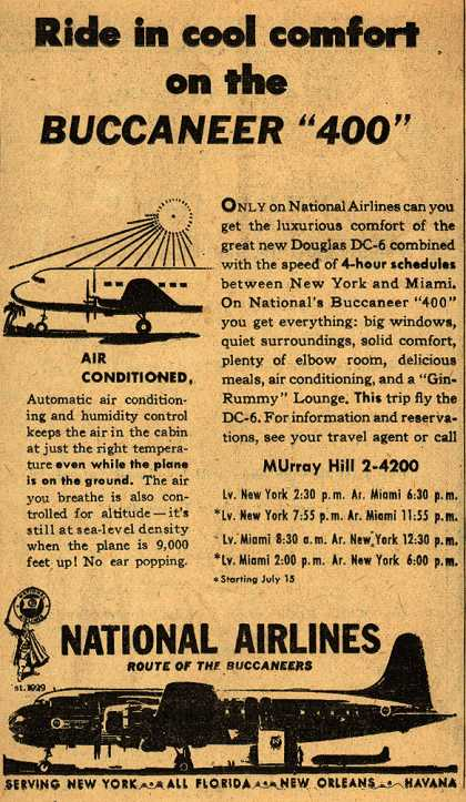 "National Airline's DC-6 Buccaneer ""400"" – Ride in cool comfort on the Buccaneer ""400"" (1947)"