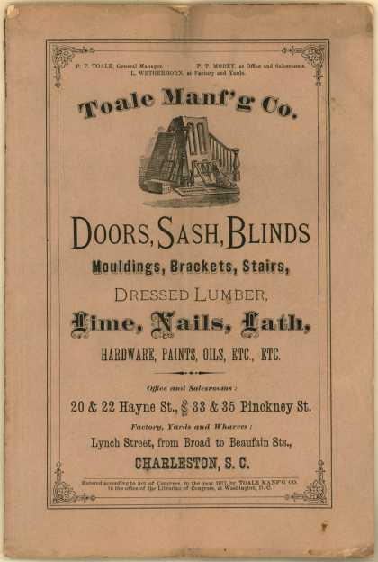 Toale Manufacturing Company's various building supplies – Toale Manufacturing Co. Doors, Sash, Blinds