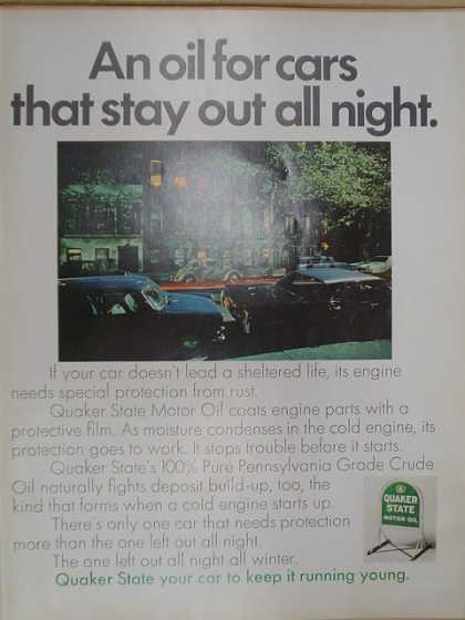 Quaker State oil. An oil for cars that stay out all night. (1968)