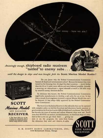 "E. H. Scott Radio Laboratorie's Scott Marine Radio – Amazingly enough, shipboard radio receivers ""tattled"" to enemy subs... until the danger to ships and men brought forth the Scott Marine Model Radio (1942)"