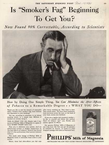 "Chas. H. Phillips Chemical Co.'s Milk of Magnesia – Is ""Smoker's Fag"" Beginning To Get You? (1931)"