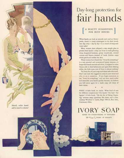 Procter & Gamble Co.'s Ivory Soap – Day-long protection for fair hands (1929)