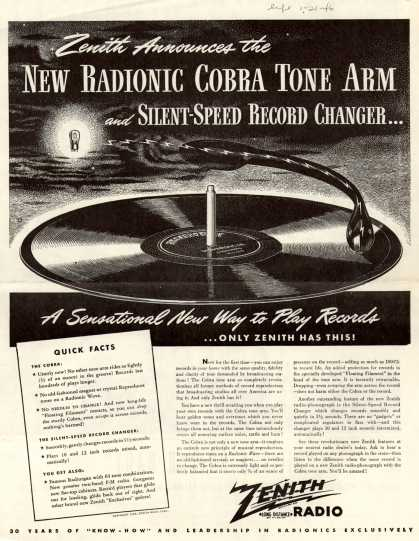 Zenith Radio Corporation's Radio-Phonograph – Zenith Announces the New Radionic Cobra Tone Arm and Silent-Speed Record Changer...A Sensational New Way to Play Records...Only Zenith Has This (1946)