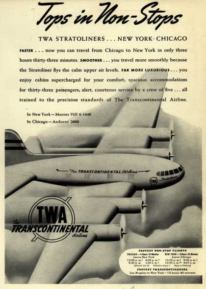 Transcontinental & Western Air's Stratoliner – Tops in Non-Stops. TWA Stratoliners... New York-Chicago (1940)