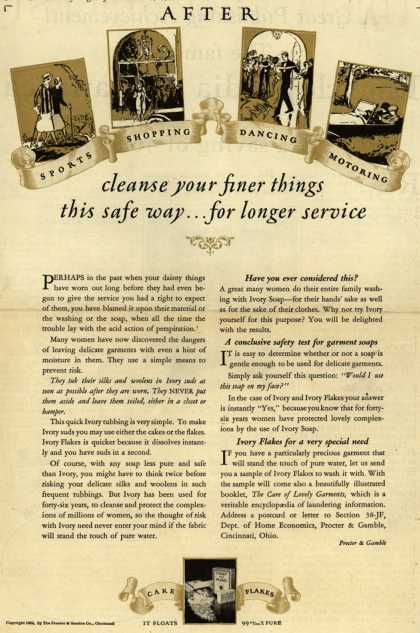 Procter & Gamble Co.'s Ivory Soap Flakes – After Sports, Shopping, Dancing, Motoring, cleanse your finer things this safe way...for longer service (1925)