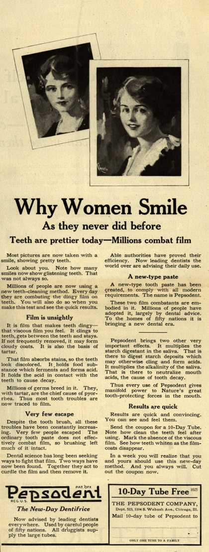 Pepsodent Company's tooth paste – Why Women Smile As they never did before. (1922)