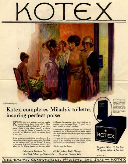 Cellucotton Products Company&#8217;s Sanitary Pads &#8211; Kotex: Kotex completes Milady&#8217;s toilette, insuring perfect poise (1923)