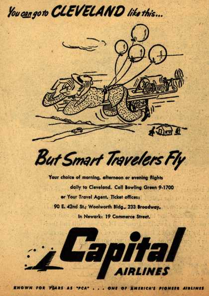 Capital Airline's Cleveland – You can go to Cleveland like this... But Smart Travelers Fly (1947)
