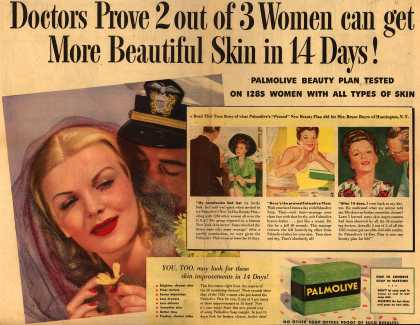 Palmolive Company's Palmolive Soap – Doctors Prove 2 out of 3 Women can get More Beautiful Skin in 14 Days! Palmolive Beauty Plan Tested On 1285 Women With All Types Of Skin (1943)