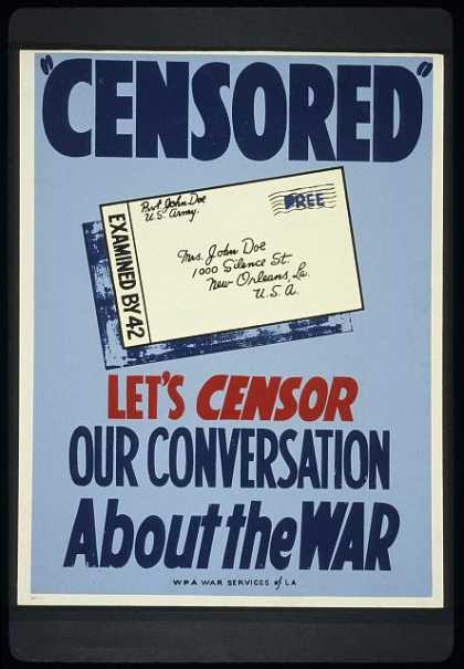 """Censored"" – Let's censor our conversation about the war. (1941)"