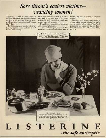Lambert Pharmacal Company's Listerine – Sore throat's easiest victims- reducing women (1928)