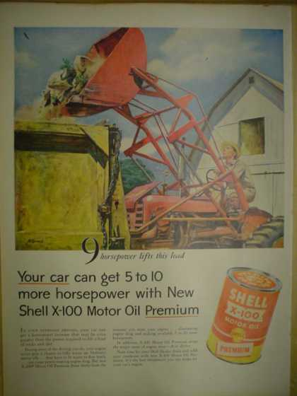 Shell X-100 Motor Oil Premium. Get 5 – 10 more horsepower (1955)