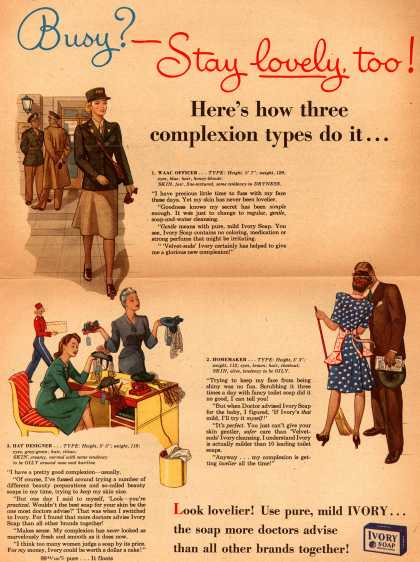 Procter & Gamble Co.'s Ivory Soap – Busy? – Stay lovely, too (1943)
