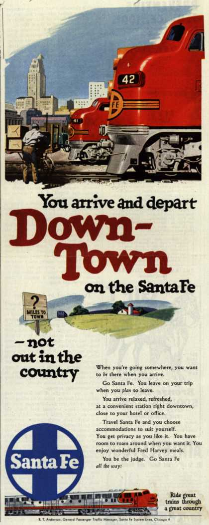 Santa Fe System Lines – You arrive and depart Down-Town on the Santa Fe (1950)