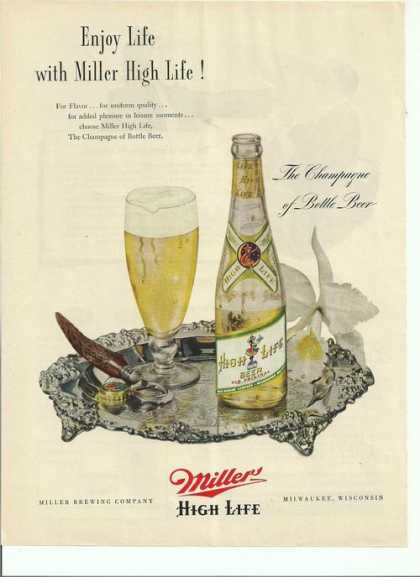Enjoy Life With Miller High Life Beer Prin (1948)