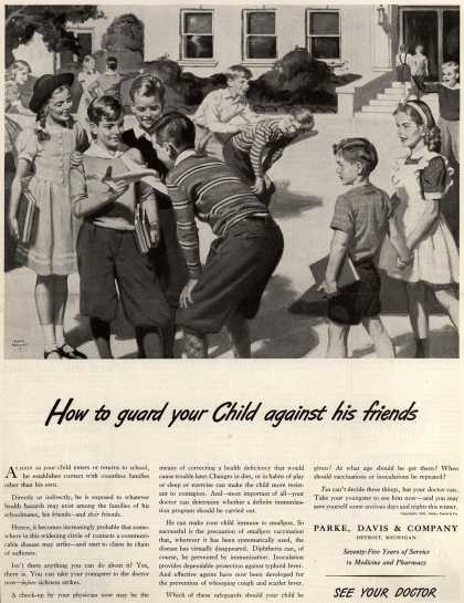 Parke, Davis & Company – How to guard your Child against his friends (1941)