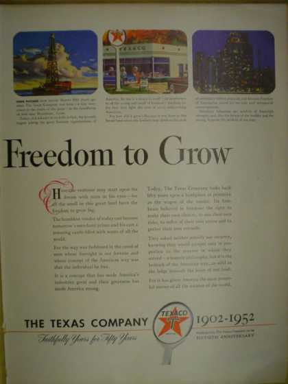 The Texas Company Texaco 50 years Freedom to grow (1952)