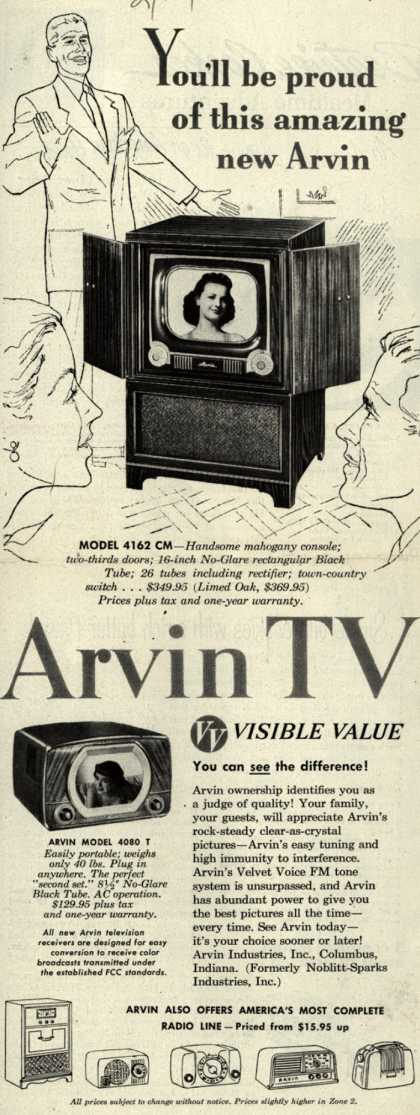 Arvin Industrie's Television – You'll Be Proud of This Amazing New Arvin. Arvin TV. VV, Visible Value. You Can See the Difference (1951)