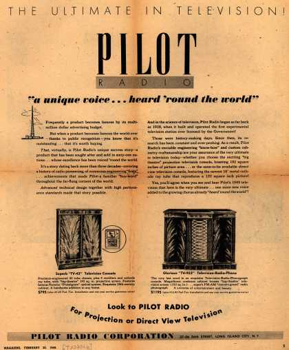 "Pilot Radio Corporation's TV-42, TV-952 – The Ultimate In Television, Pilot Radio, ""a unique voice... heard 'round the world"" (1949)"