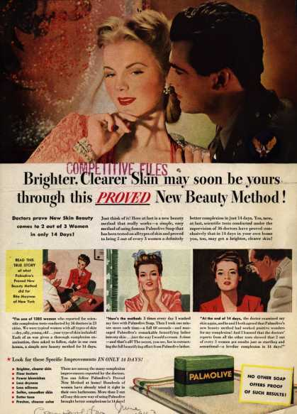 Palmolive Company's Palmolive Soap – Brighter, Clearer Skin may soon be yours, through this PROVED New Beauty Method (1943)