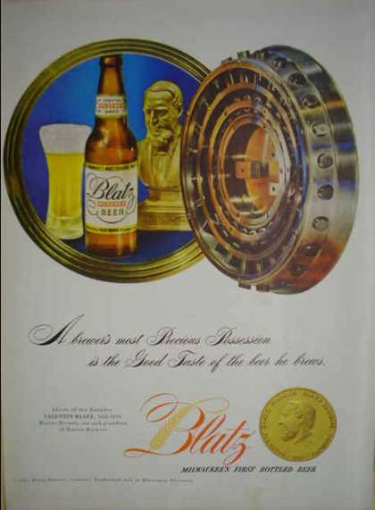 Blatz Beer Milwaukee's First Bottled Beer Valentin Blatz (1947)