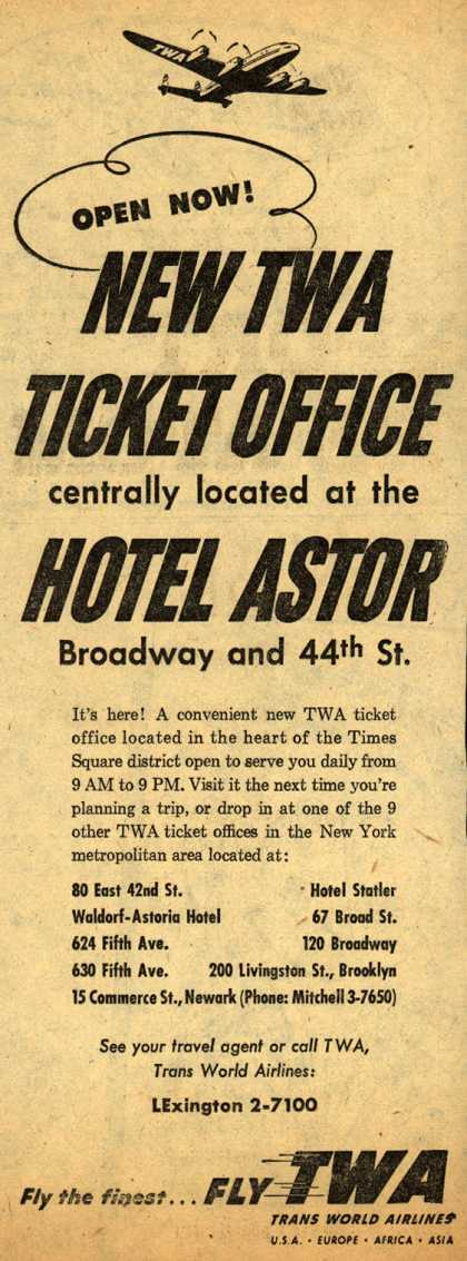 Trans World Airline's New Ticket Office – NEW TWA TICKET OFFICE centrally located at the HOTEL ASTOR (1953)