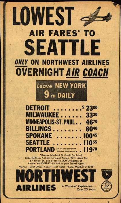 Northwest Airline's various destinations – LOWEST AIR FARES TO SEATTLE ONLY ON NORTHWEST AIRLINES OVERNIGHT AIR COACH (1951)