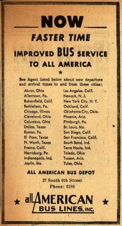 All American Bus Lines – Now Faster Time Improved Bus Service To All America (1945)