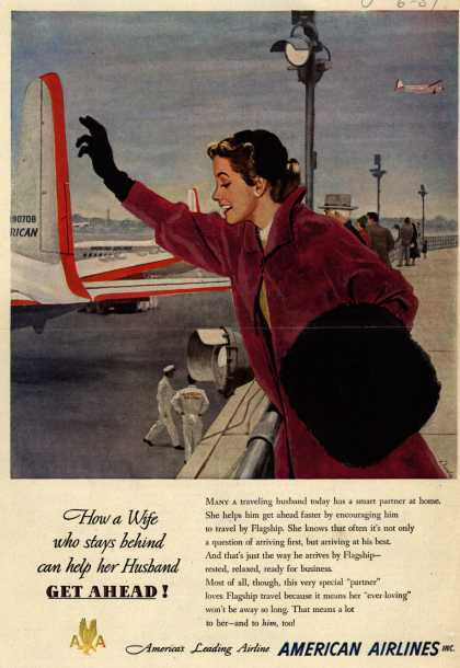 American Airline's Business Travel – How a Wife who stays behind can help her Husband GET AHEAD (1951)