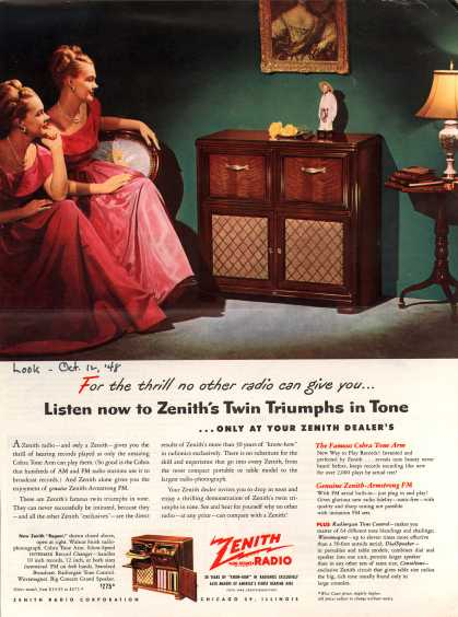 Zenith Radio Corporation's Various – For the thrill no other radio can give you... Listen now to Zenith's Twin Triumphs in Tone ...only at your Zenith Dealer's (1948)