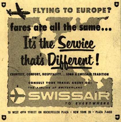 SwissAir's Service – Flying to Europe? fares are all the same... It's the Service that's Different (1954)