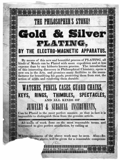 The philosopher's stone! Gold & silver plating, by the electro-magnetic apparatus ... Alton. Printed at the Telegraph Office [1840?]. (1840)