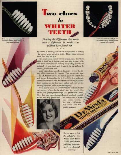 Western Company's Dr. West's Tooth Brush – Two clues to Whiter Teeth (1930)